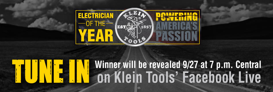 Klein Tools - 2017 Electrician of the Year - Tune in for the live announcement!