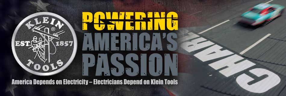 Klein Tools - Powering America's Passion - Charlotte Motor Speedway