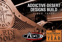 2015 Electrician of the Year: Truck Build with Addictive Desert Designs Pt. 2
