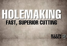 Holemaking Overview